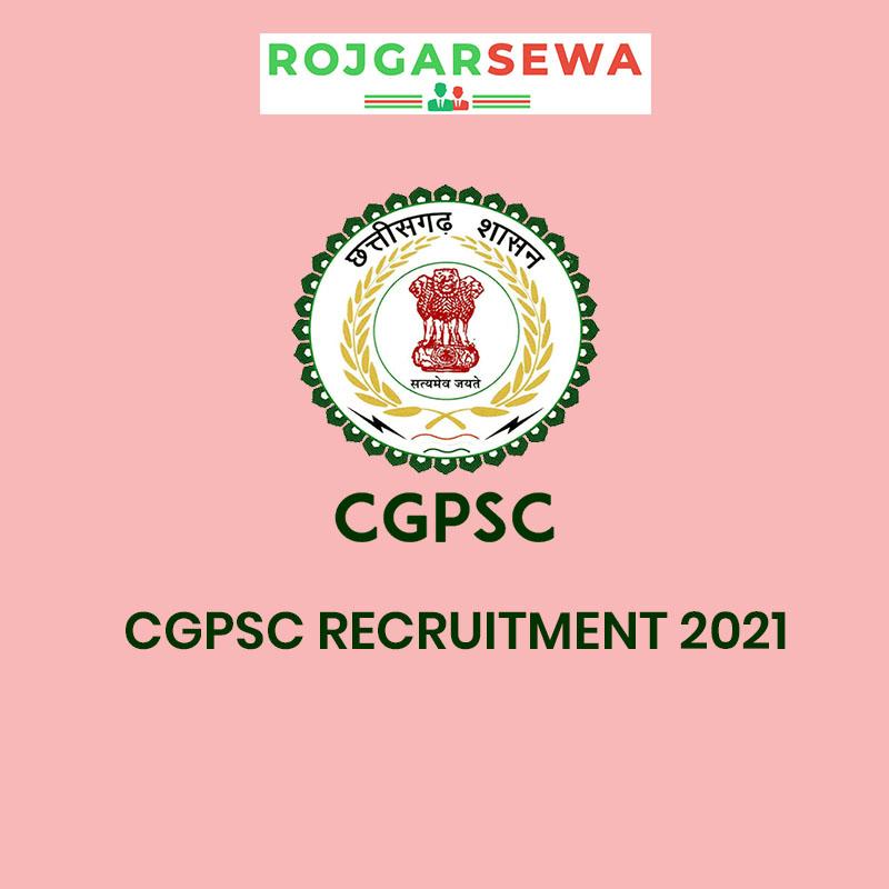 CGPSC Recruitment 2021