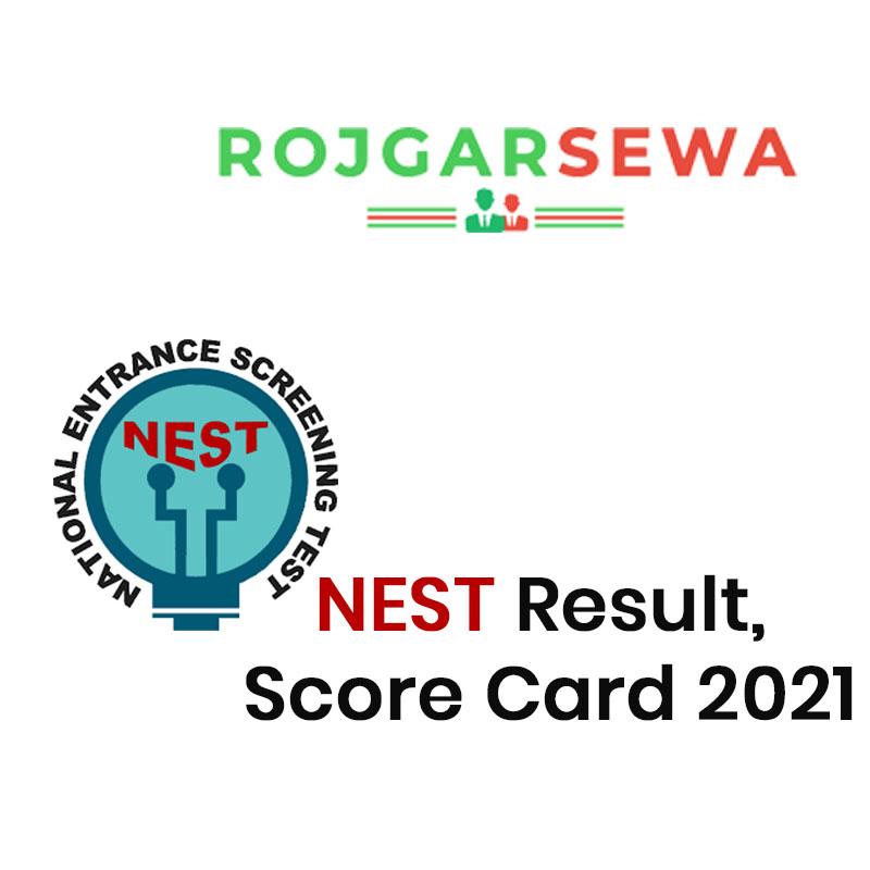 NEST Result, Score Card 2021