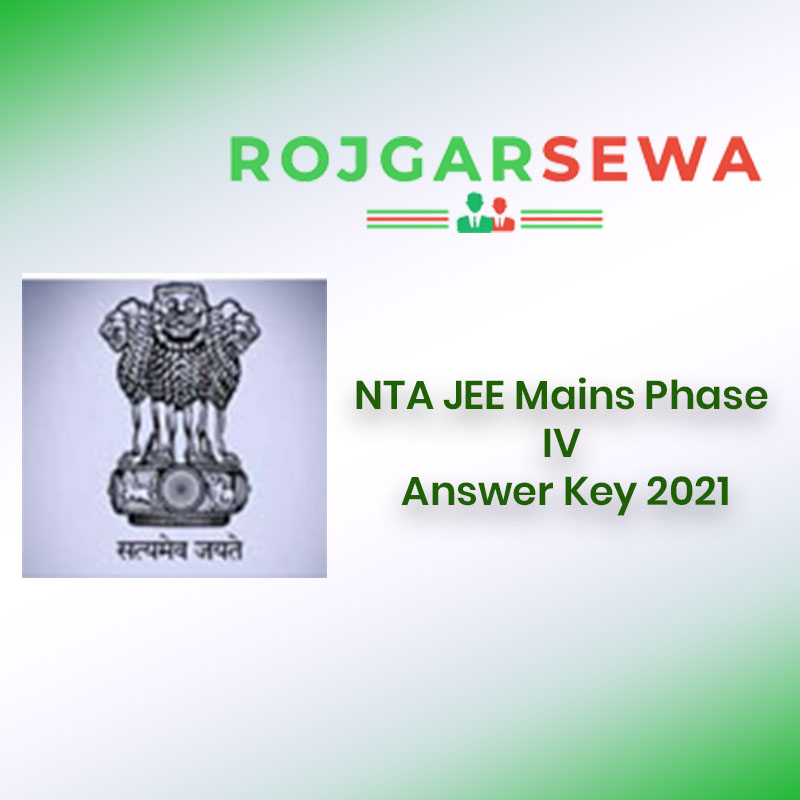 NTA JEE Mains Phase IV Answer Key 2021